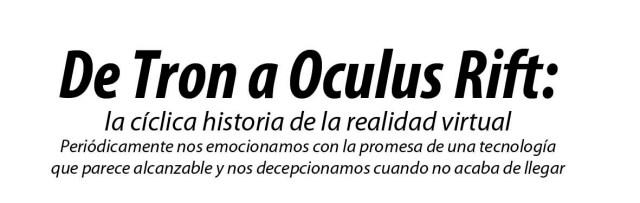 De TRON a Oculus